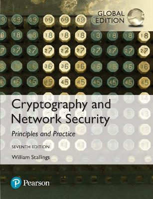 Cryptography and Network Security: Principles and Practice, Global Edition book