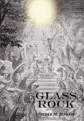 Glass Rock by Nicole Jenkins