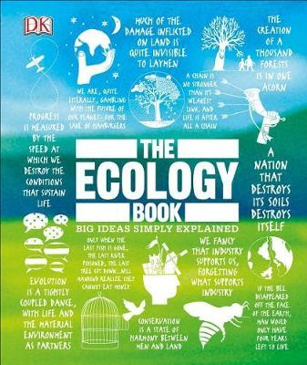 The Ecology Book: Big Ideas Simply Explained by DK