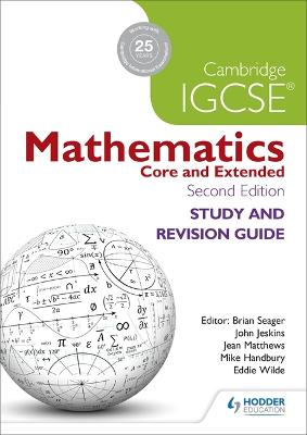 Cambridge IGCSE Mathematics Study and Revision Guide 2nd edition by Brian Seager