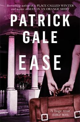 Ease by Patrick Gale