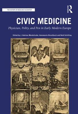 Physician and the City in Early Modern Europe book
