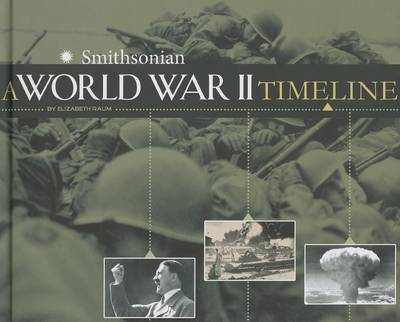 A World War II Timeline by Elizabeth Raum