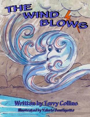 The Wind Blows by Terry Collins