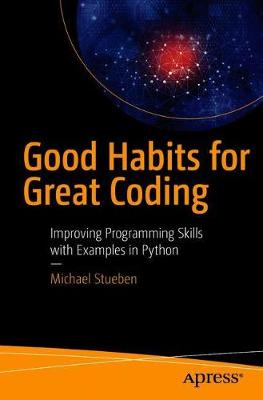 Good Habits for Great Coding book