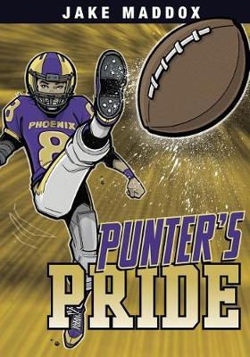 Punter's Pride by ,Jake Maddox