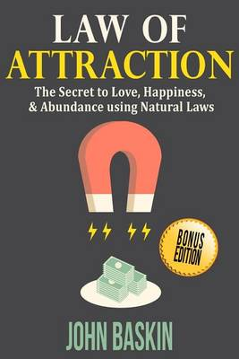 Law of Attraction by John Baskin