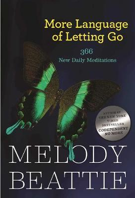 More Language Of Letting Go by Melody Beattie