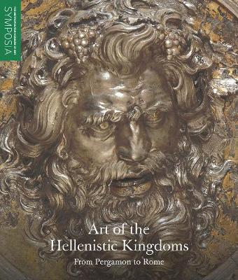 Art of the Hellenistic Kingdoms - From Pergamon to Rome book