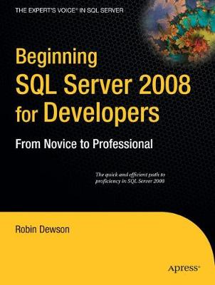 Beginning SQL Server 2008 for Developers book