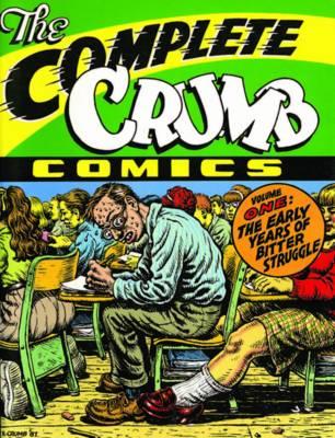 Complete Crumb Comics Vol.1 by Robert R. Crumb