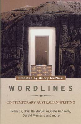 Wordlines: A Compelling Selection of Contemporary Australian Writing by Hilary McPhee