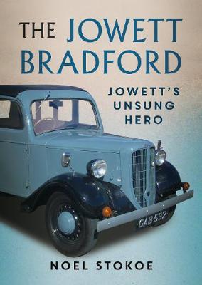 The Jowett Bradford: Jowett's Unsung Hero book