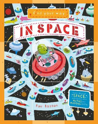 Find Your Way In Space by Paul Boston