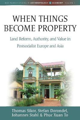 When Things Become Property by Thomas Sikor