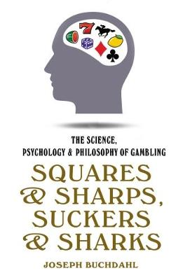 Squares And Sharps by Joseph Buchdahl