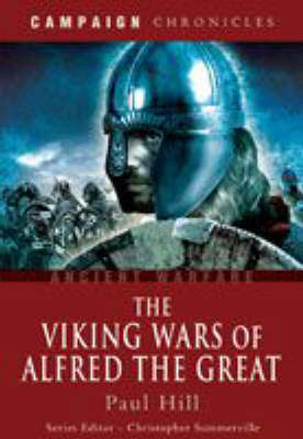 Viking Wars of Alfred the Great book