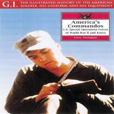 America's Commandos by Leroy Thompson