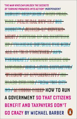 How to Run A Government by Michael Barber