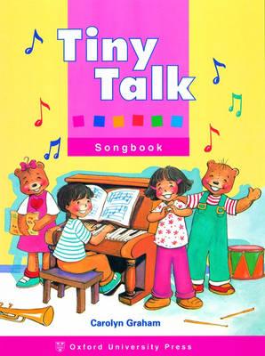 Tiny Talk: Songbook by Carolyn Graham