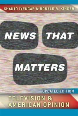 News That Matters by Shanto Iyengar