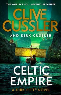 Celtic Empire: Dirk Pitt #25 book
