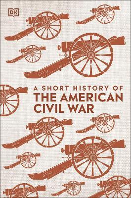 A Short History of The American Civil War book
