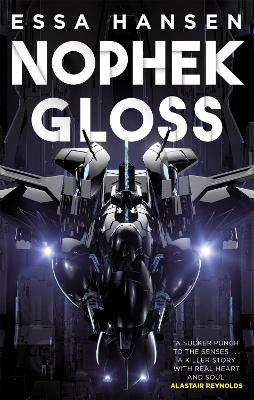 Nophek Gloss: The exceptional, thrilling space opera debut book