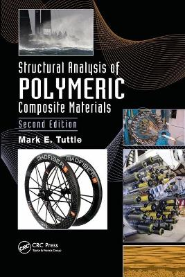 Structural Analysis of Polymeric Composite Materials by Mark E. Tuttle