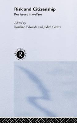 Risk and Citizenship by Rosalind Edwards