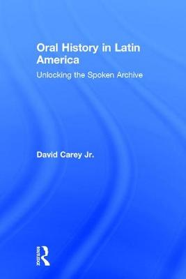 Oral History in Latin America book