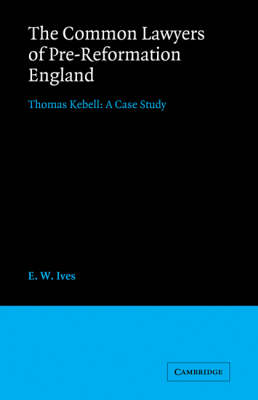 Common Lawyers of Pre-Reformation England book