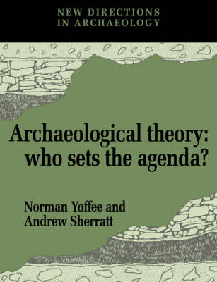 Archaeological Theory by Norman Yoffee