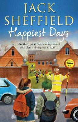 Happiest Days by Jack Sheffield