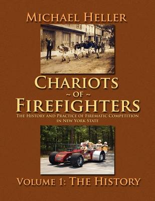 Chariots of Firefighters by Michael Heller