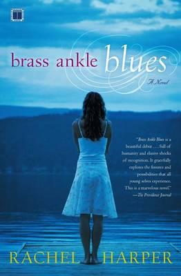 Brass Ankle Blues by Rachel M Harper