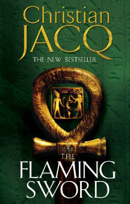 The Flaming Sword by Christian Jacq