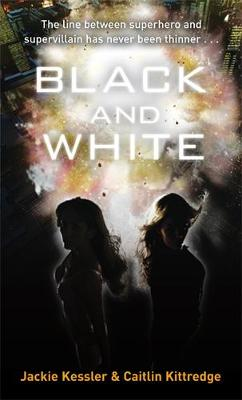 Black And White by Jackie Kessler