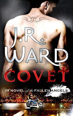 Covet by J. R. Ward