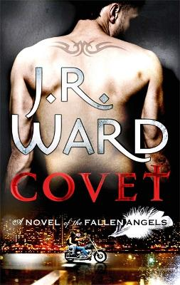 Covet by J. R. Ward