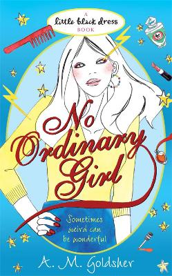 No Ordinary Girl by A.M. Goldsher