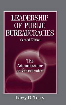 Leadership of Public Bureaucracies book
