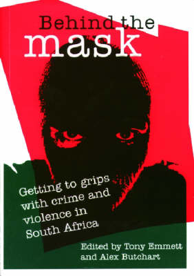 Behind the Mask by Alex Butchart