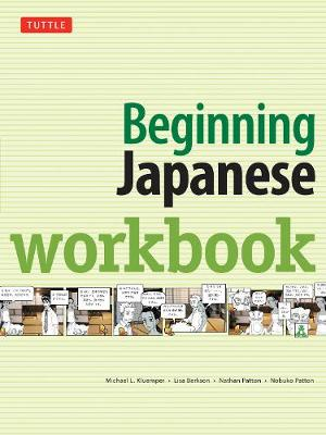 Beginning Japanese Workbook by Michael L. Kluemper
