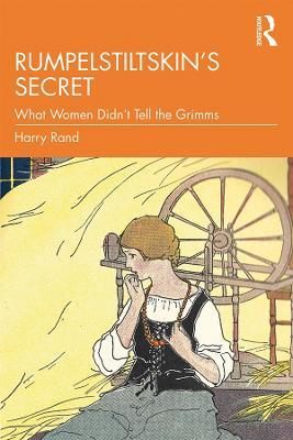 Rumpelstiltskin's Secret by Harry Rand