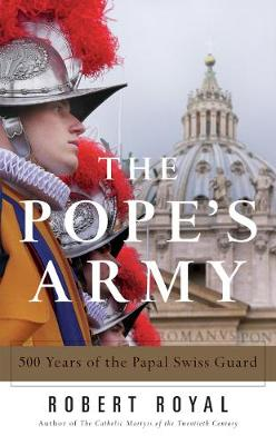 Pope's Army by Robert Royal