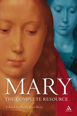 Mary: The Complete Resource book