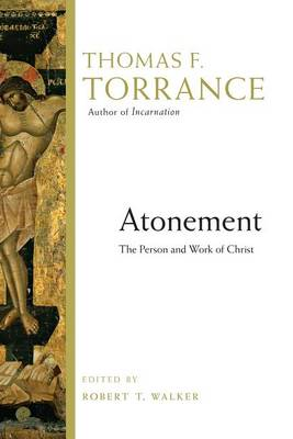 Atonement by Thomas F. Torrance