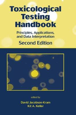 Toxicological Testing Handbook by David Jacobson-Kram