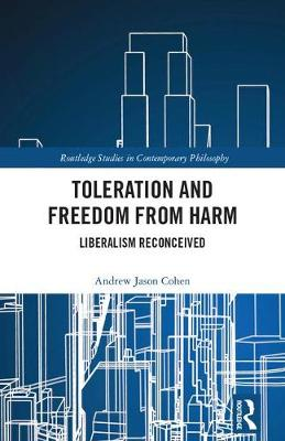 Toleration and Freedom from Harm by Andrew Jason Cohen